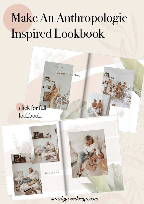 how to make an anthropologie inspired lookbook.jpg