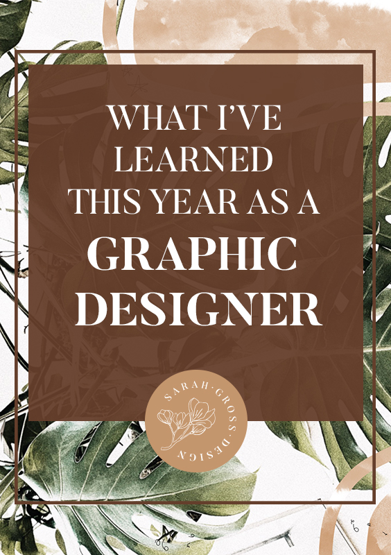 What I Have Learned This Year As A Graphic Designer.jpg
