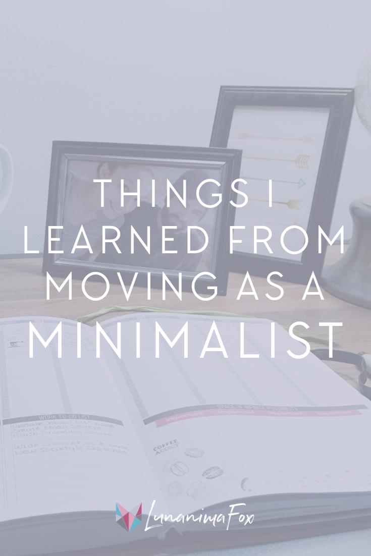 Moving as a Minimalist | Simple living | Minimalism lifestyle tips | Minimalism benefits | Self development tips