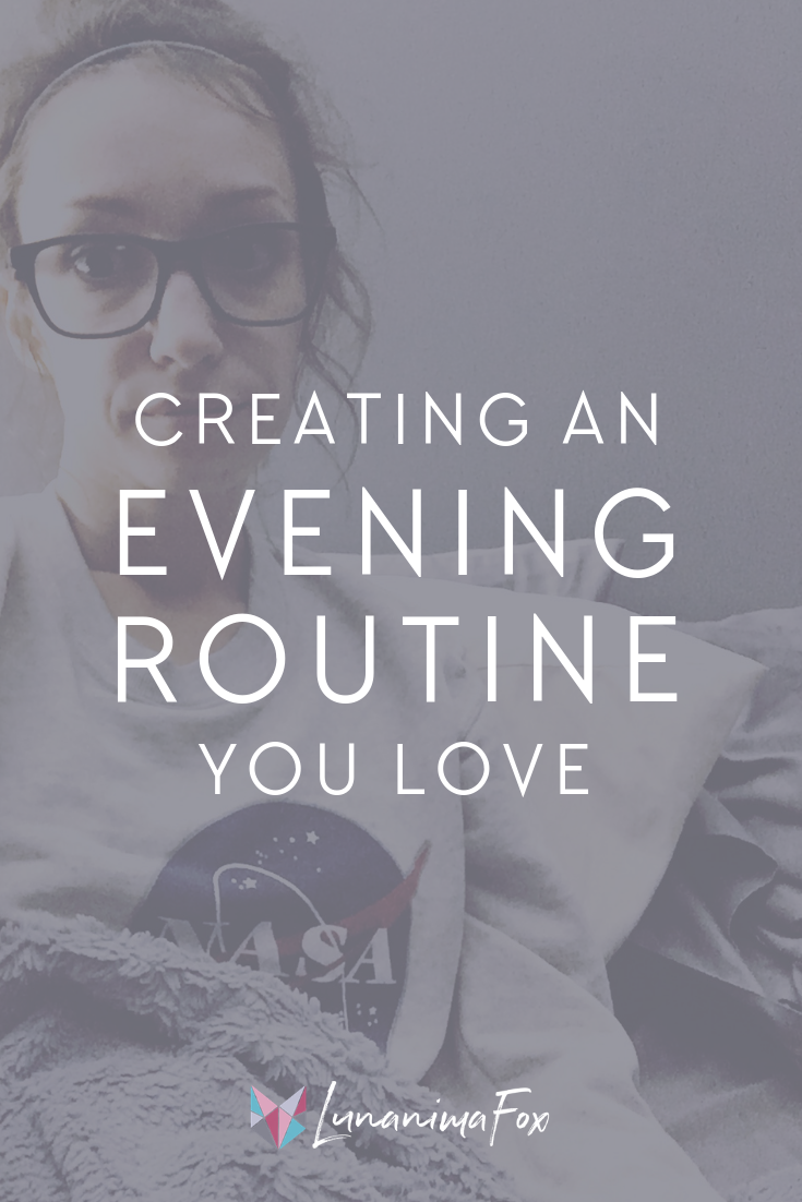 Creating an evening routine you love. How to make a relaxing evening routine for less stressful mornings