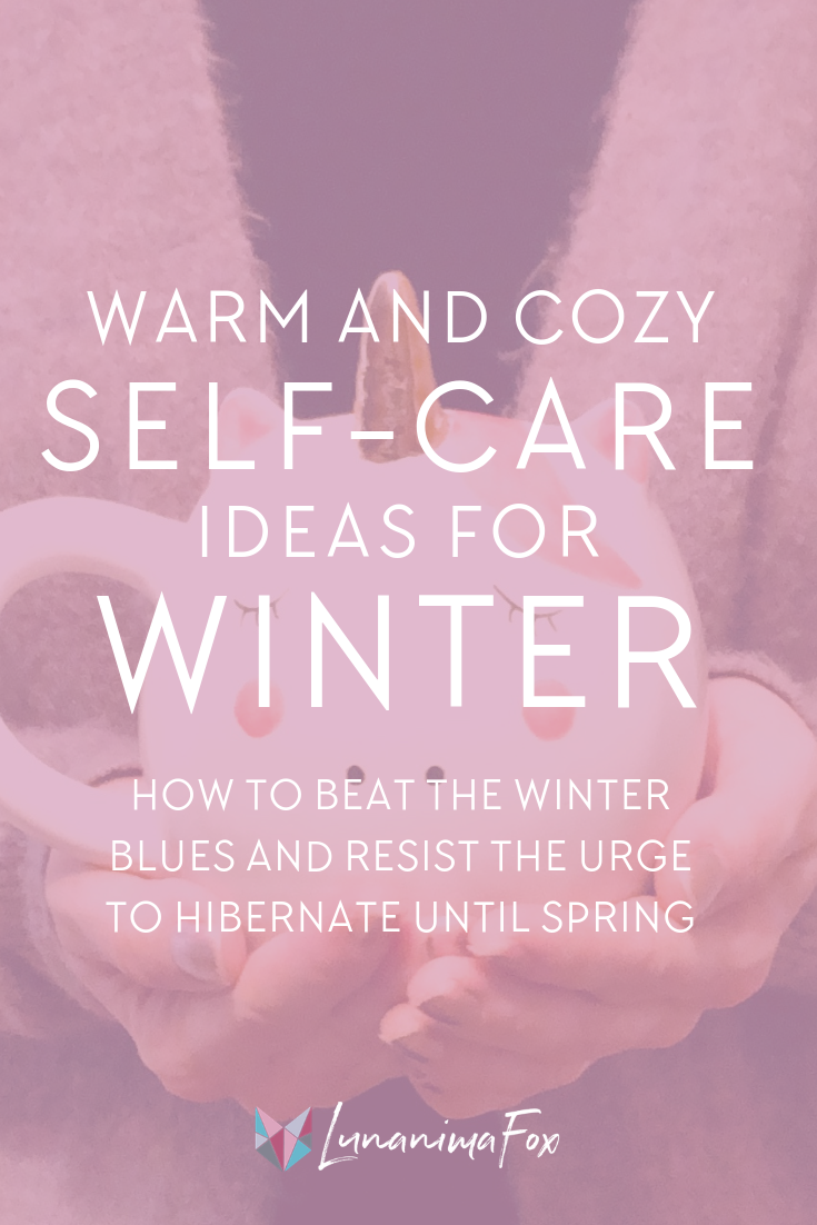 Winter Self care | Self care ideas for winter | Staying warm | Cozy self care | Self-Improvement | Personal Development Tips + Ideas | Stay motivated | Live your best life | Manifesting tips + ideas | Self-care tips | Simple living | Minimalism lifestyle tips | Self-care benefits | Self development | How to be a Minimalist | Decluttering tips | Positive Affirmations | Mindset Shifts | Positive Thinking | Change Your Life | Life coaching