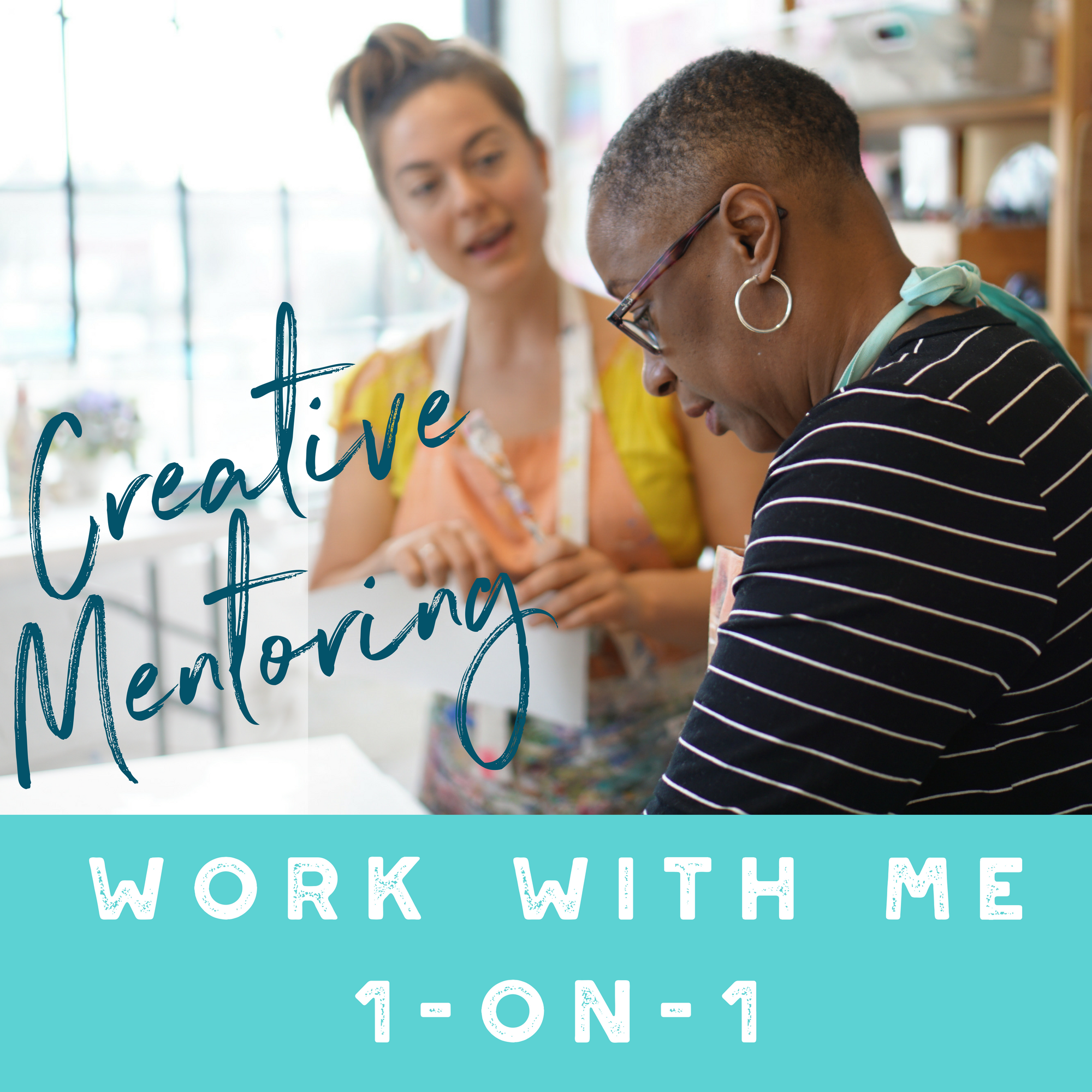 Work With Me - Creative Mentoring 1-on-1.png