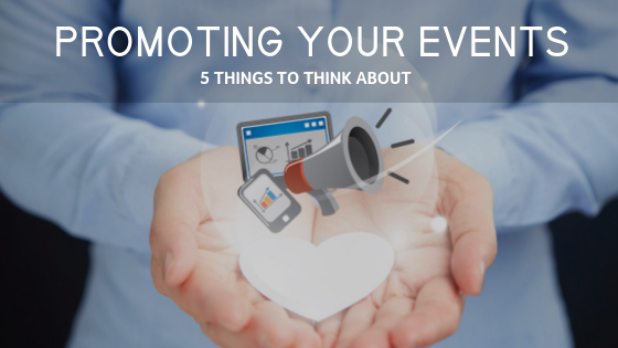 5 Things to think about when promoting events_.png