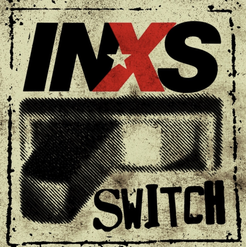"INXS ""Switch"" album- Programming and Guitars"