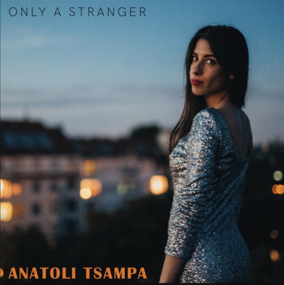 "Anatoli Tsapma""Only A Stranger""- Producer and Mixer"