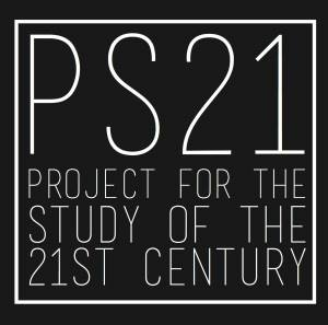 PS21Project for the Study of the 21st Century - The Project for the Study of the 21st Century is a new global think tank for a new global era. A unique collection of people, broad in background, and eclectic in outlook. Focused on finding new ways of telling stories and exploring issues. Non-national, non-partisan, non-ideological.