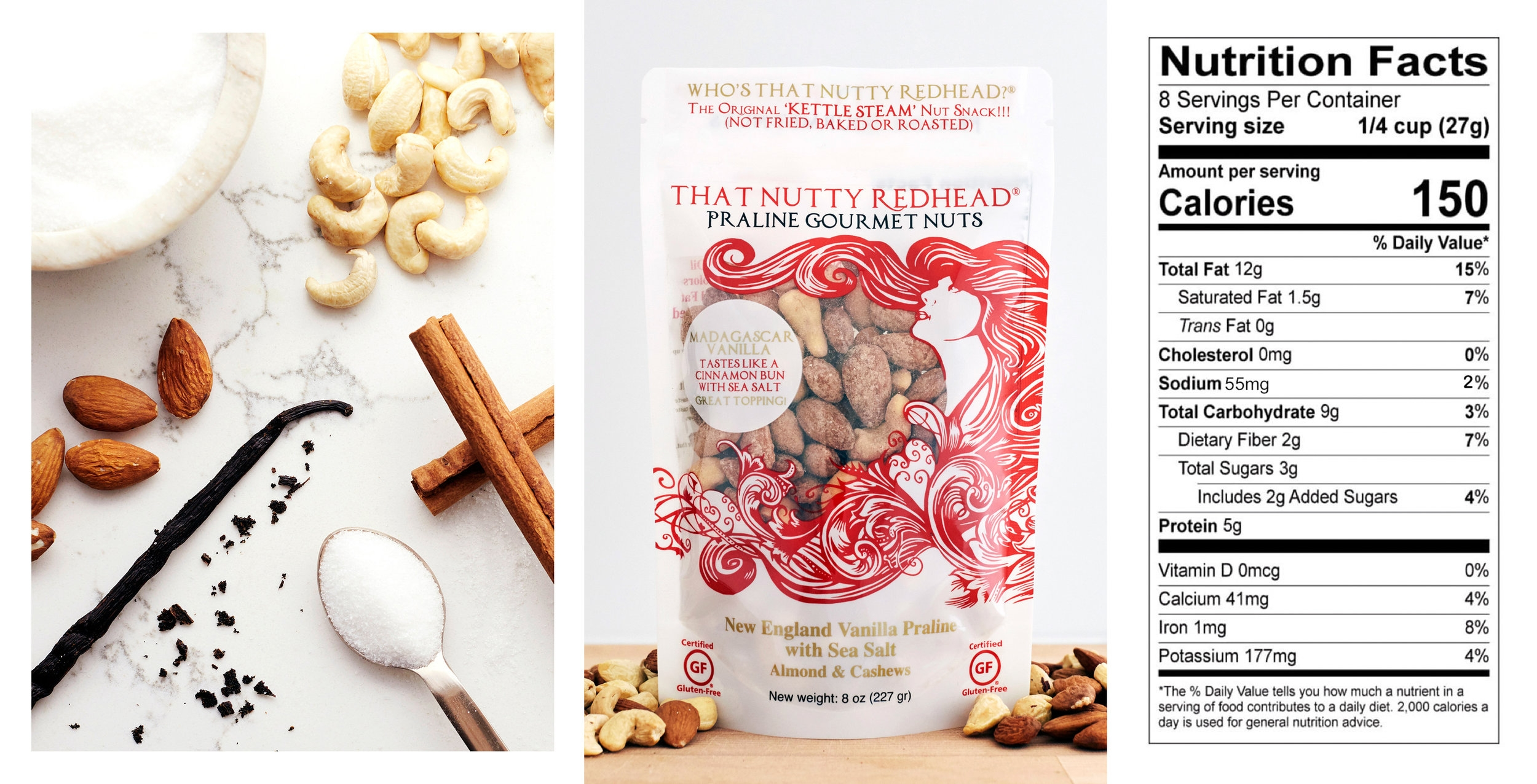 Ingredients - Almonds, Cashews, Pure Cane Sugar, Madagascar Vanilla, Cinnamon, Sea Salt