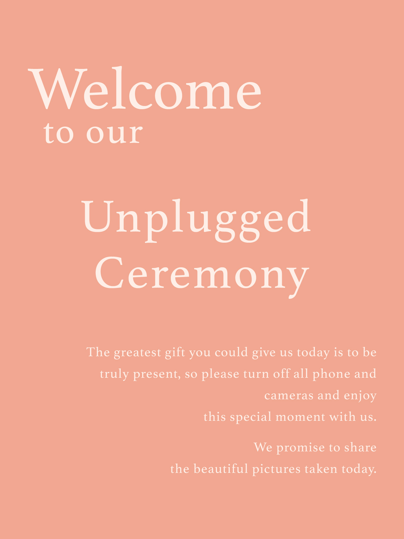 Unplugged Welcome Sign -  All colours fully customizable