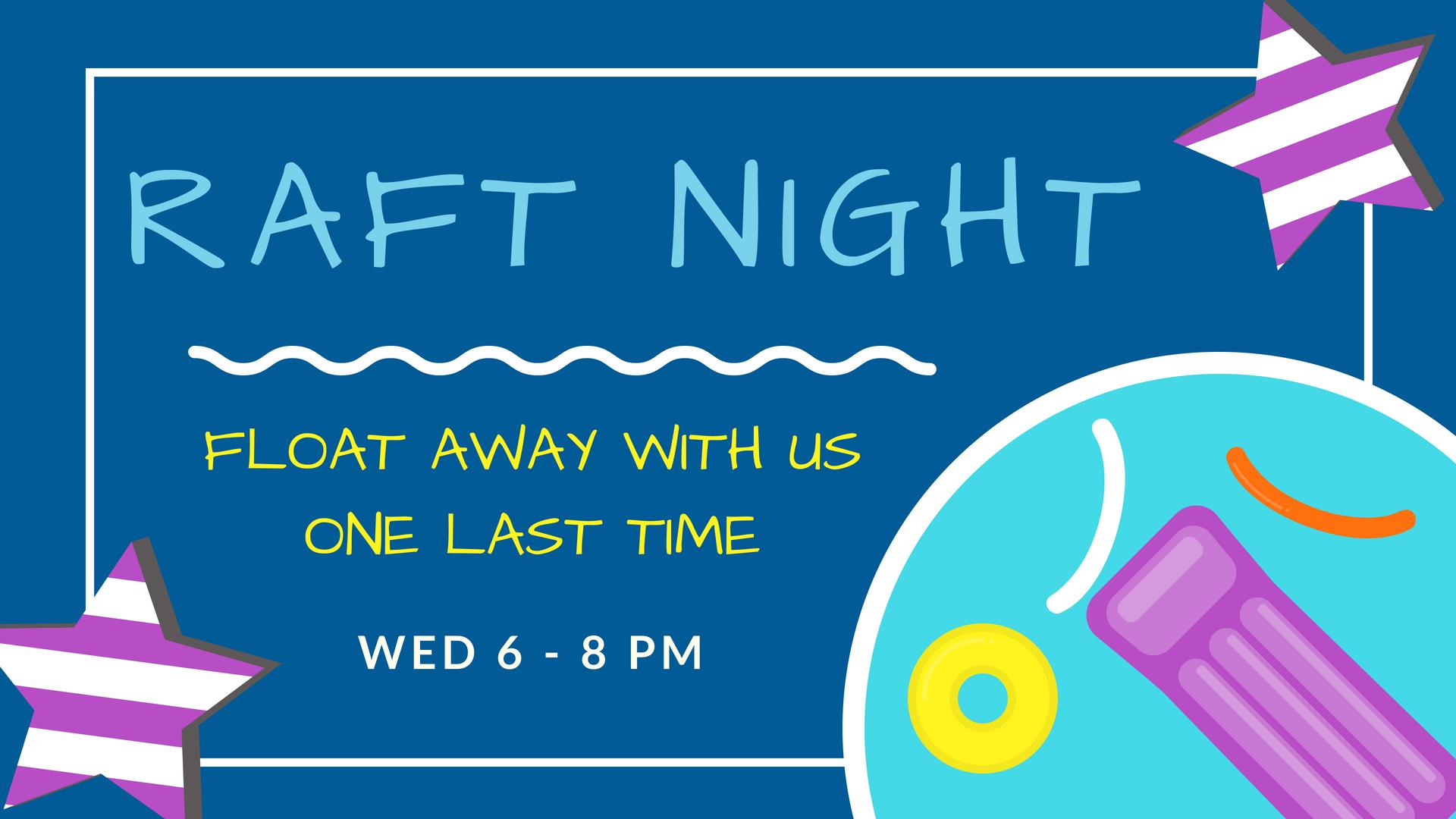 Raft Night.png