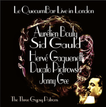 Le QuecumBar Live in London - The Three Gypsy Patrons