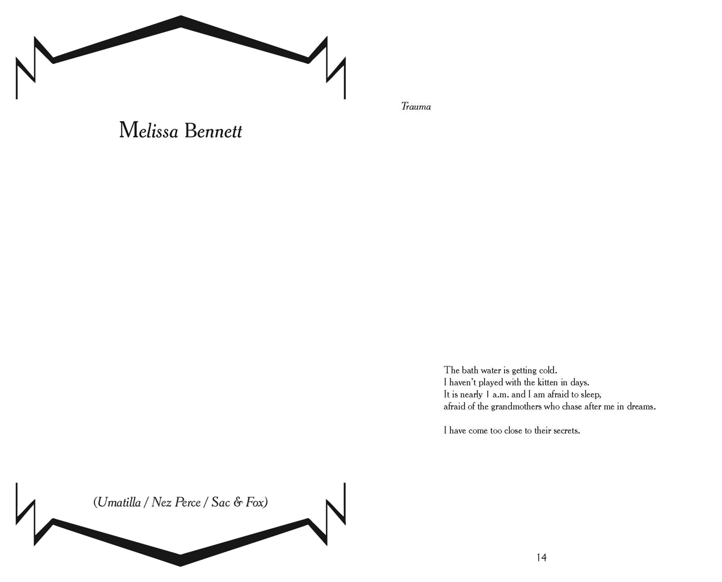 Trauma               By Melissa Bennett             Published with SURVIVANCE: Indigenous Poesis I