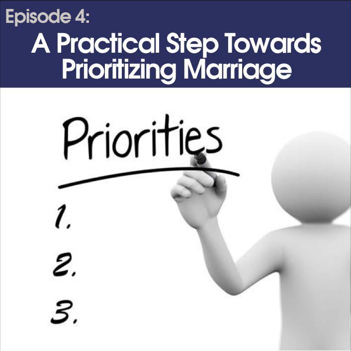 Ep4.PrioritizingMarriage.NOLogo_preview.jpeg
