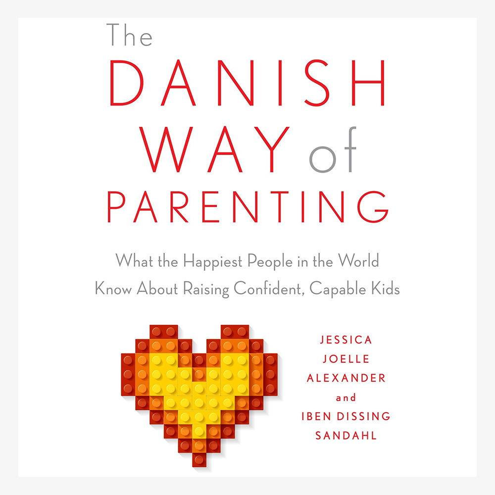 The Danish Way of Parenting.jpg