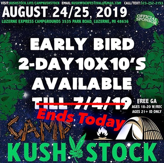 🔊 EARLY BIRD SPECIAL: DEADLINE 🔊⁠ .⁠ Last chance for the Early Bird Special ! Call or DM us today to help you save⁠ www.kushstock.life/campkushstock⁠ .⁠ link in the bio 👆