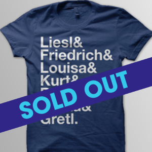 sound+of+music+tshirt+-+sold+out.png