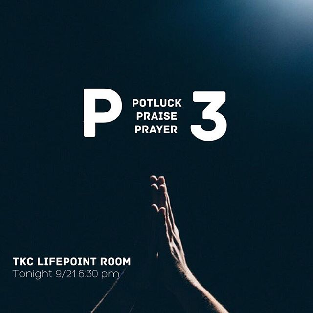 Just a reminder that P3 is tonight! • We'll begin with a time of fellowship and dinner and make our way through the night with praise and prayer. Come hungry, Lifepoint!