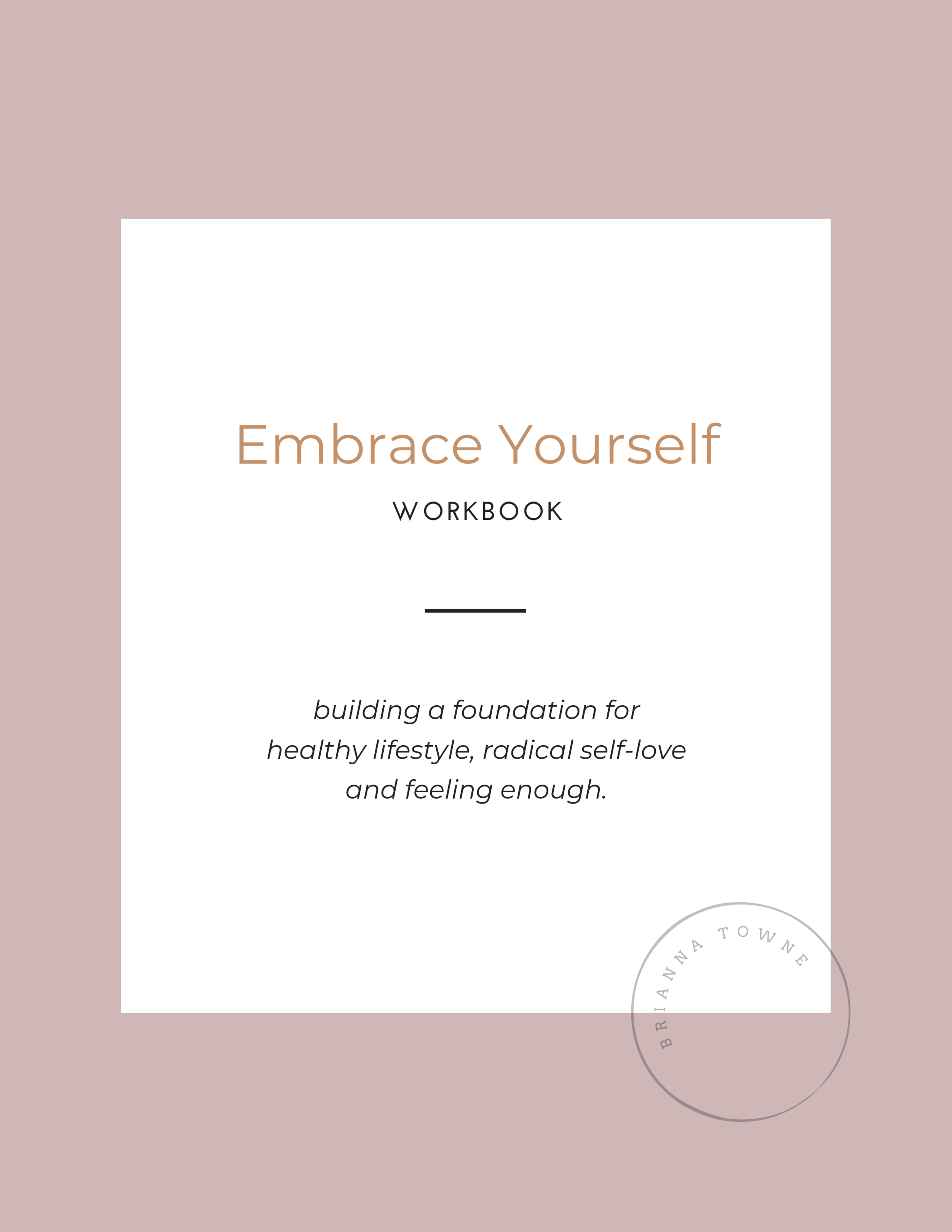 Healthy Foundation  Workbook
