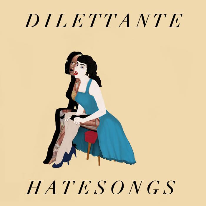 Dilettante Hatesongs.jpg