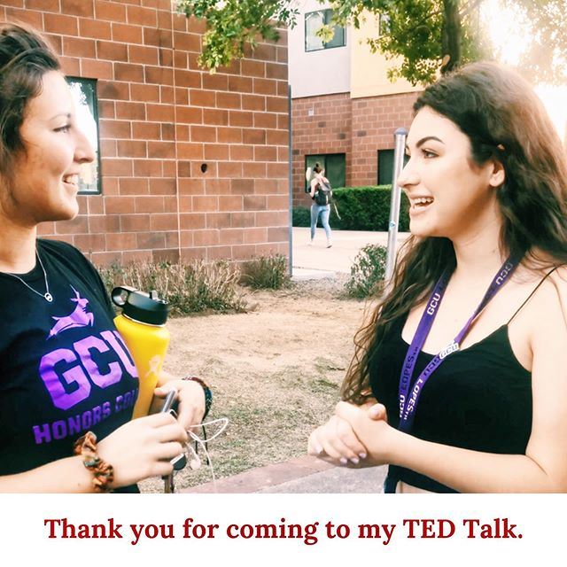 "Hey Lopes! Today we walked around campus asking, ""What would your TED Talk be?"". Keep an eye out for our story tomorrow to see what your fellow lopes are passionate about!! 😄  Leave in the comments what your TED Talk would be!! 👇🏼👇🏼👇🏼 #tedxgrandcanyonuniversity #tedx #gcu #grandcanyonuniversity #foodforthought #tedtalks #thankyouforcomingtomytedtalk"