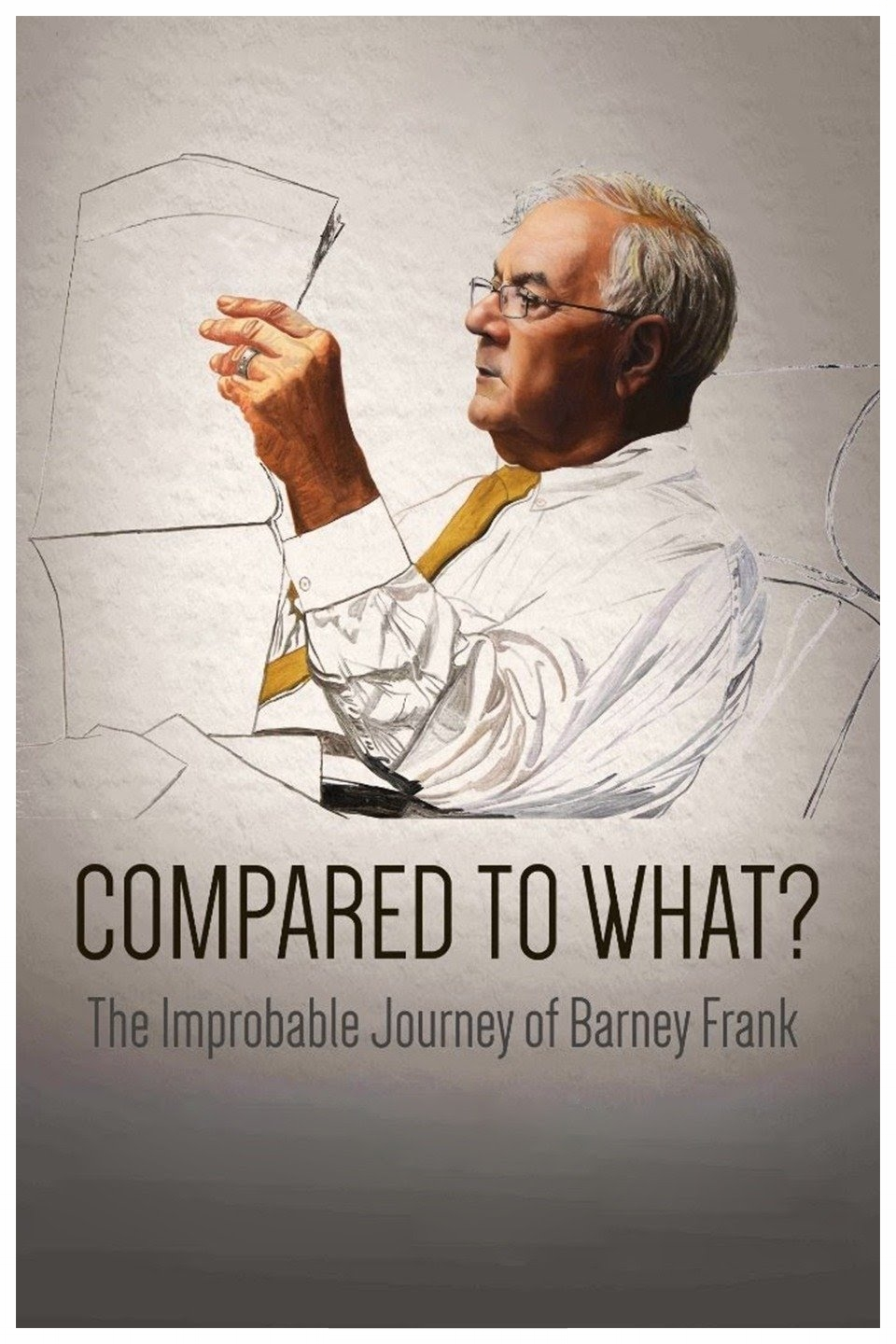Compared to What? The Improbable Journey of Barney Frank