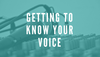 Getting to Know Your Voice