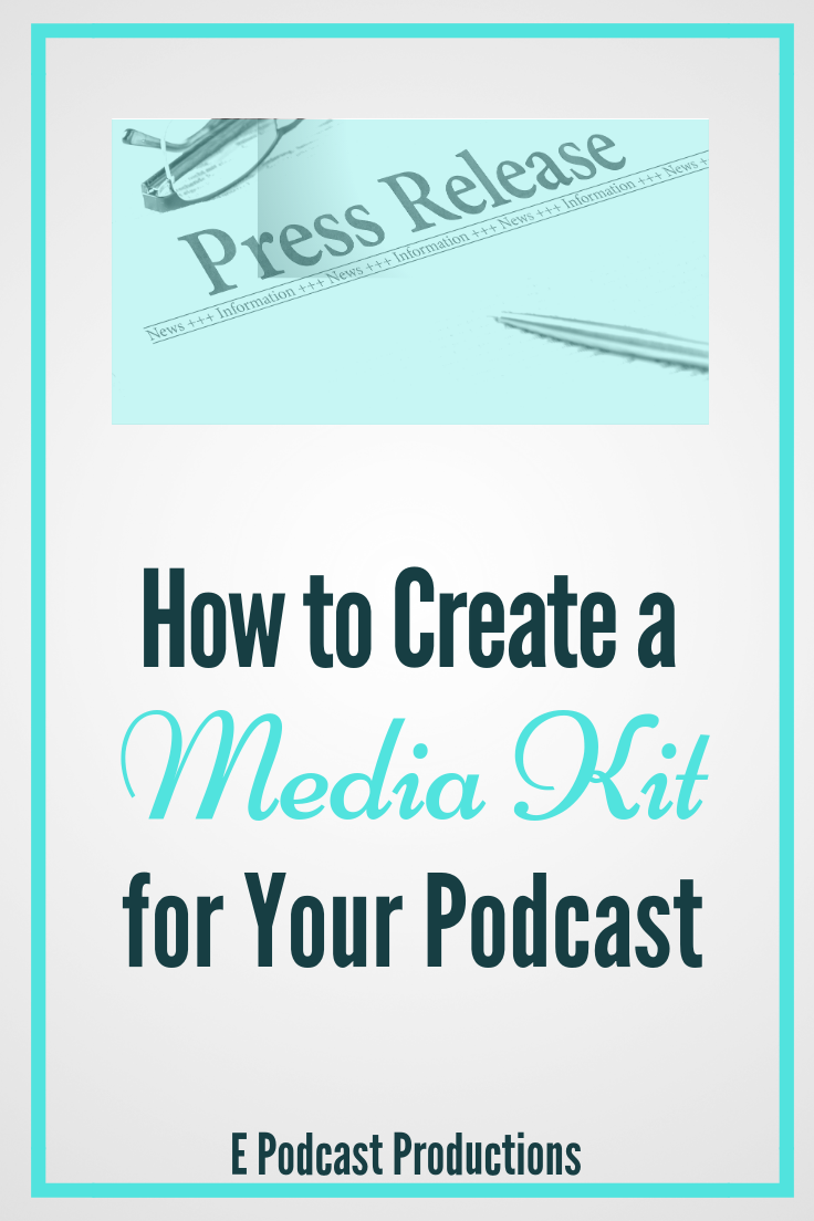 How-To-Create-A-Media-Kit-For-Your_Podcast-Pinterest Image.png