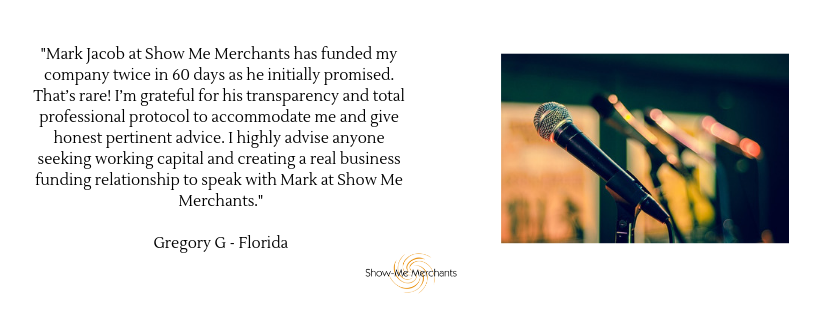_Mark Jacob at Show Me Merchants has funded my company twice in 60 days as he initially promised. That's rare! I'm grateful for his transparency and total professional protocol to accommodate me and give hones.png
