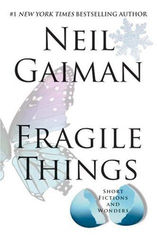 fragile things.jpg