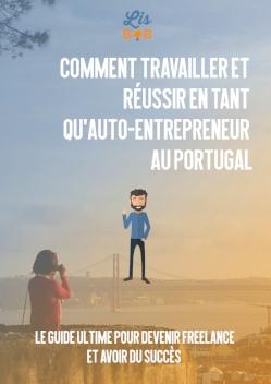Travailler et réussir comme freelance au Portugal