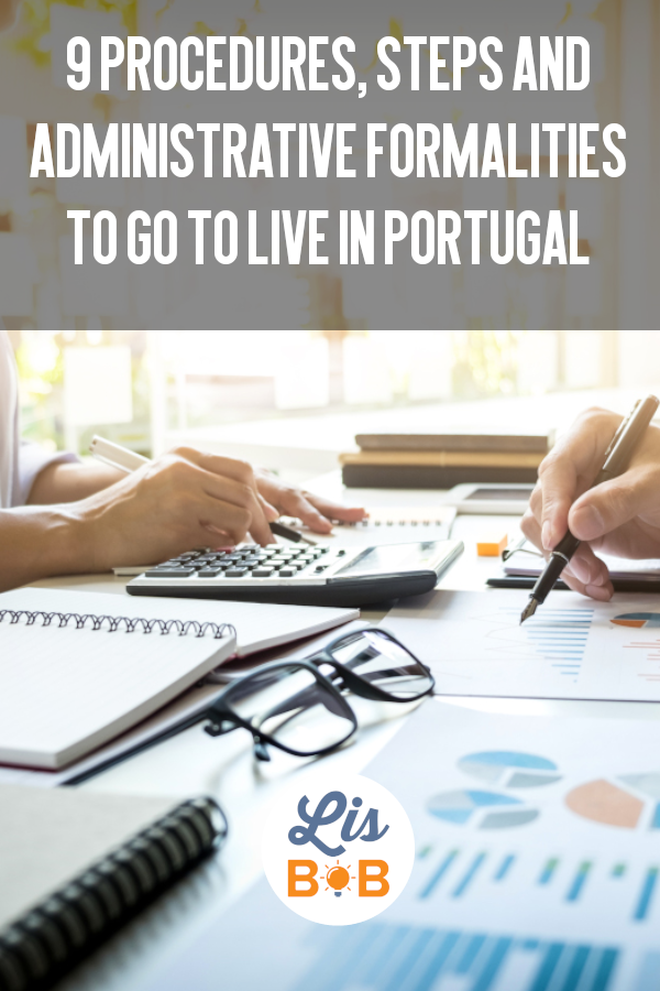 Find out all the procedures, steps and administrative formalities to go to live in Portugal