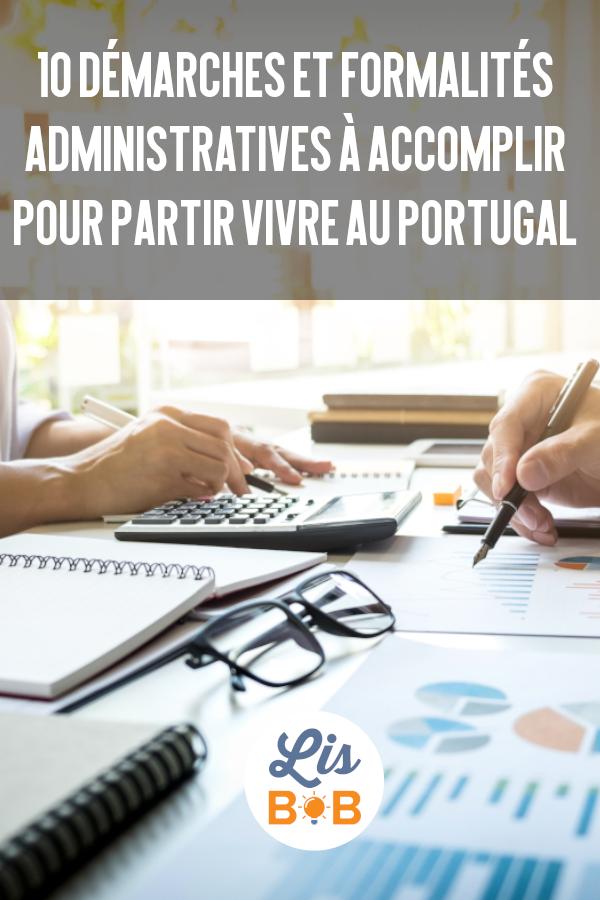 Voici une liste des démarches et formalités administratives pour partir vivre au Portugal