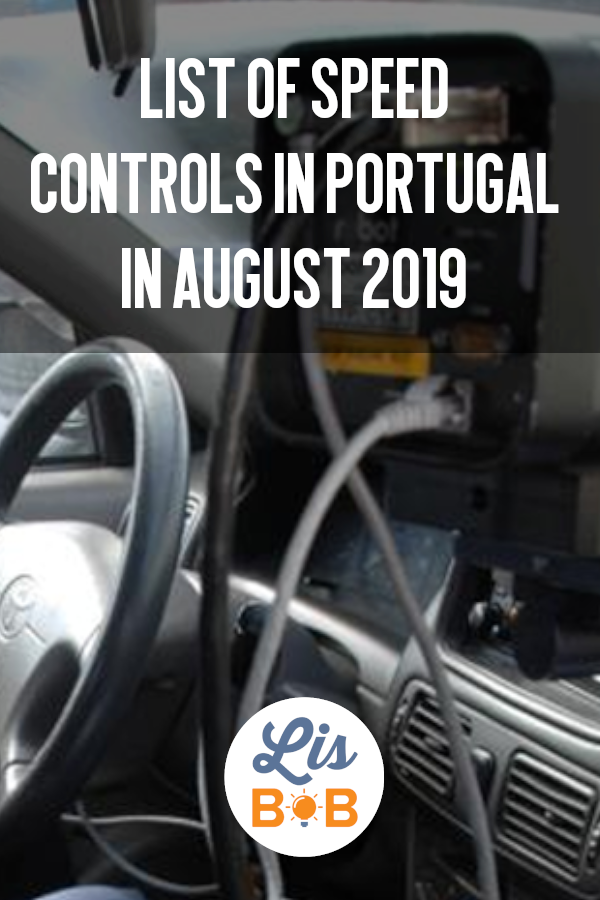 Here is the list of radar checks for the month of August 2019 in Portugal