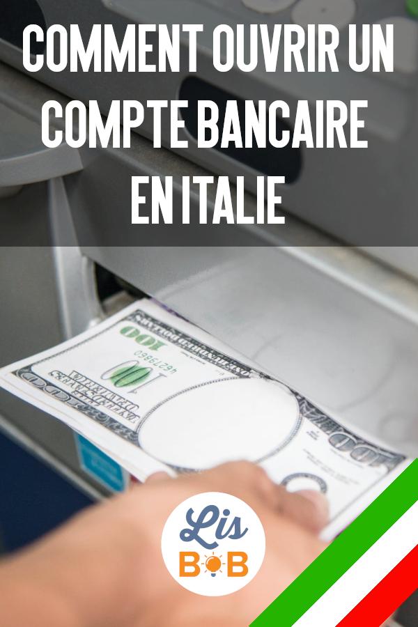 Grâce à cet article vous saurez comment ouvrir un compte bancaire en Italie