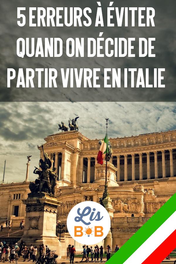 Grâce à cet article vous connaîtrez les 5 erreurs à ne pas faire lors de votre expatriation en Italie