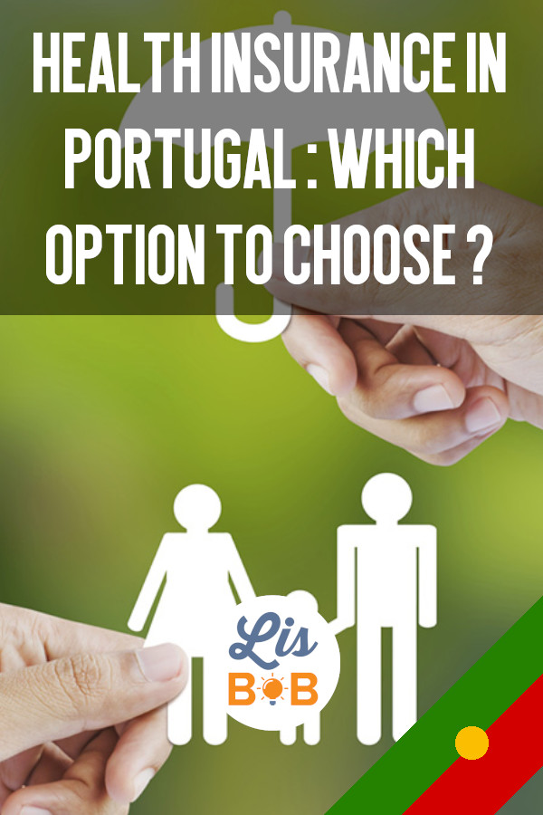 Health Mutual in Portugal : which option to choose ?
