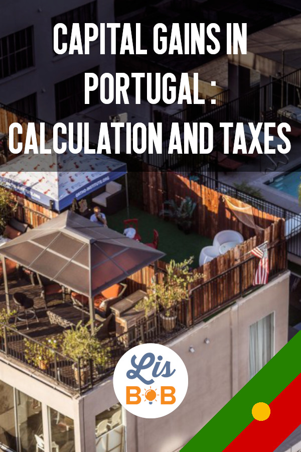 Everything you need to know about taxes when selling your real estate in Portugal