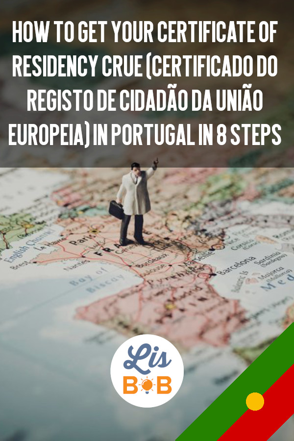 How to get your Certificate of Residency in Portugal will be easy thanks to Lisbob