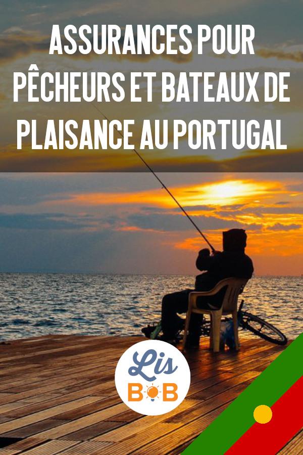 Tout ce que vous devez savoir sur l'assurance pêcheur au Portugal