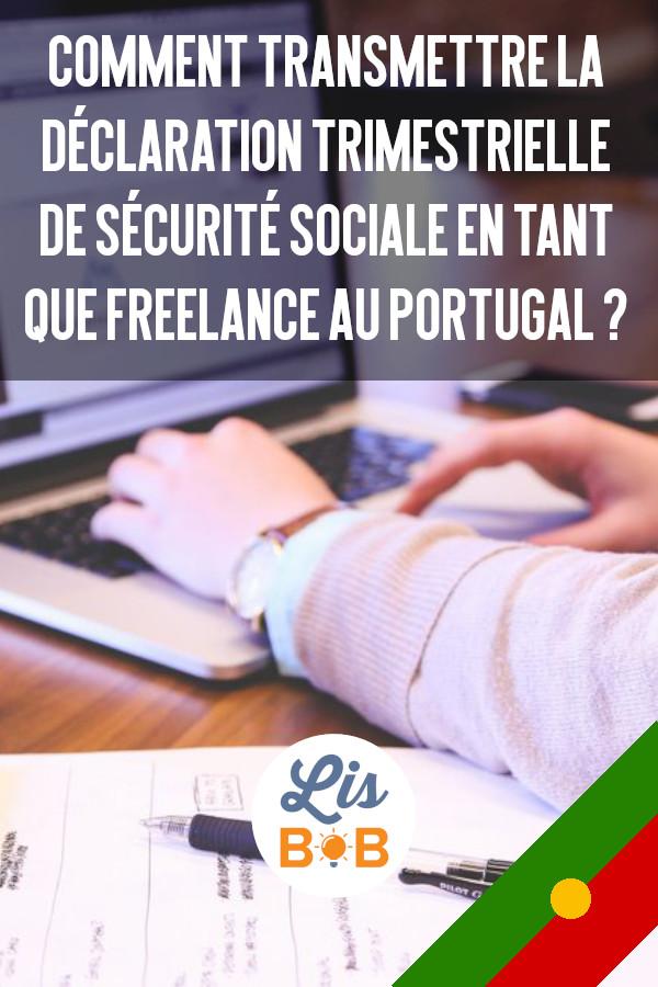 Voici un guide pour remplir et transmettre votre déclaration de sécurité sociale au Portugal