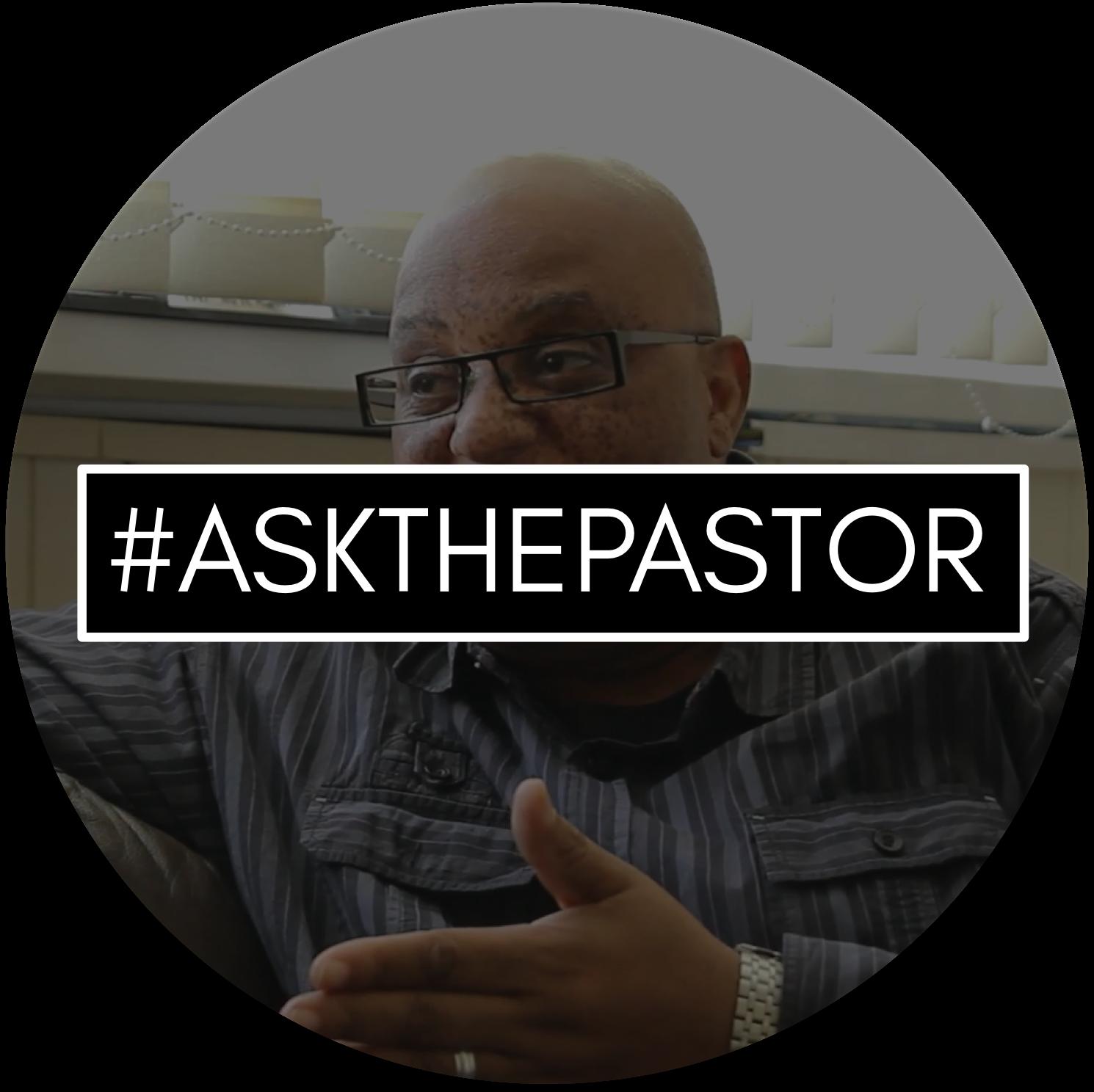 #AskThePastor