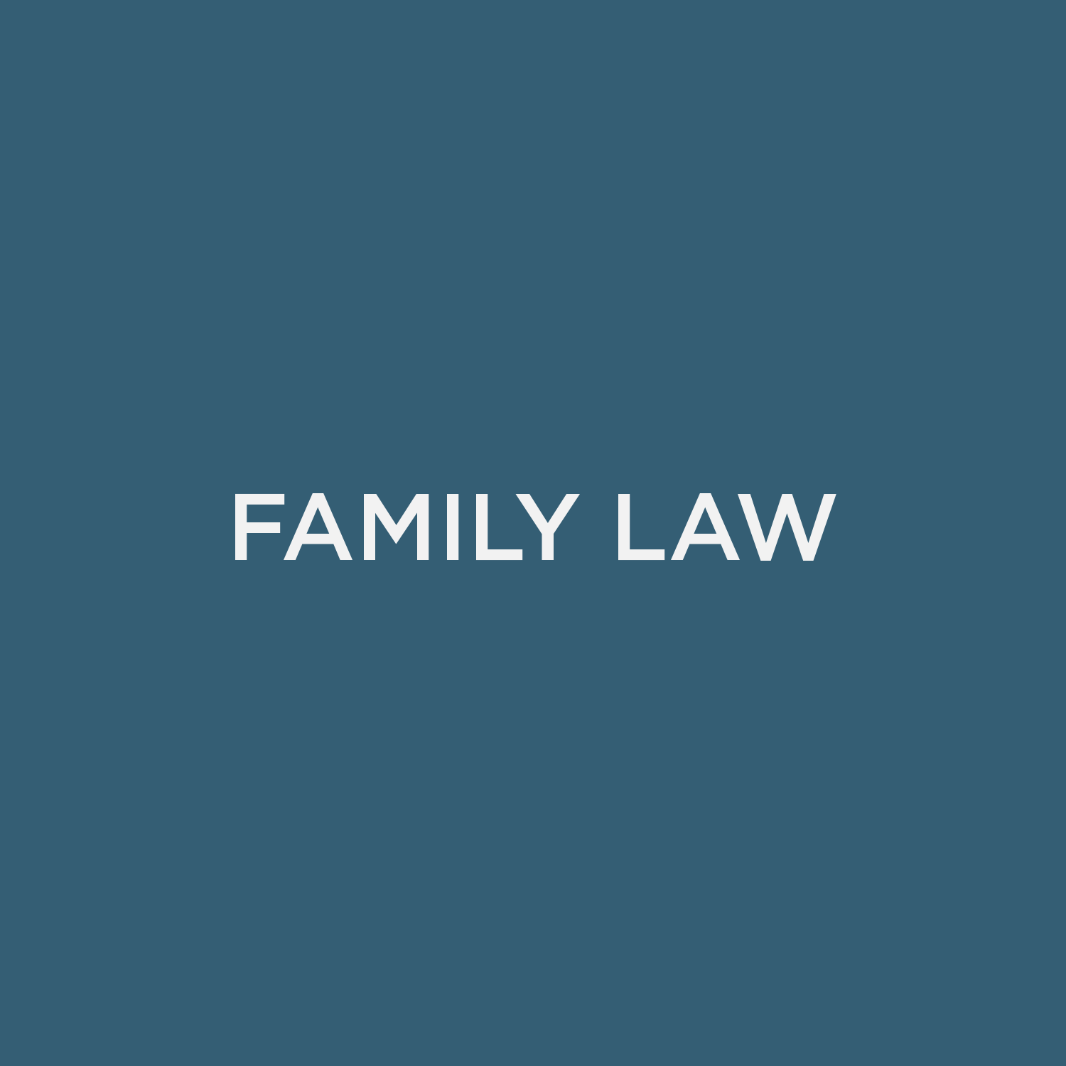 Family Law / Domestic Relations