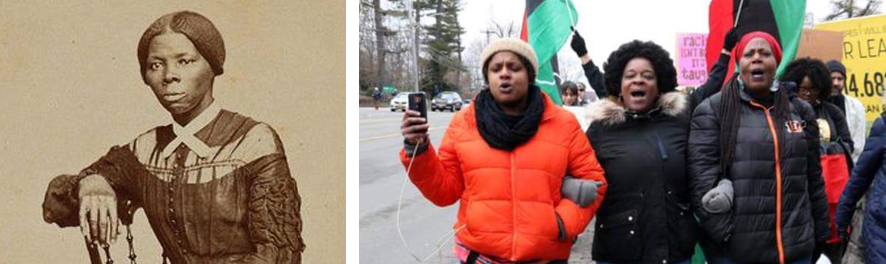 Two photos. Left: a young Harriet Tubman. Right: three black women marching and chanting at the Black Women's March, Tarrytown, NY, 2018