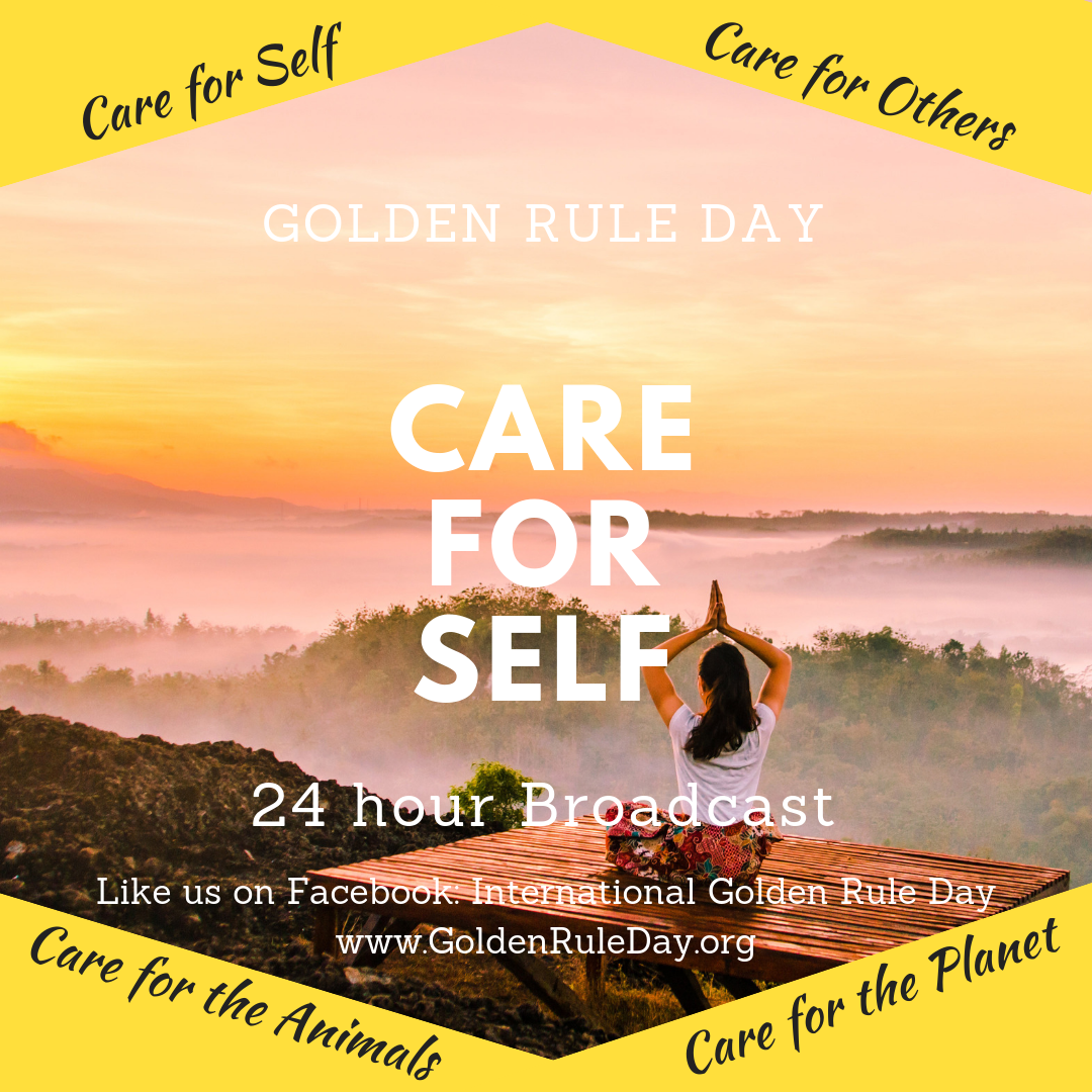 Care for self - Golden Rule Day 2019
