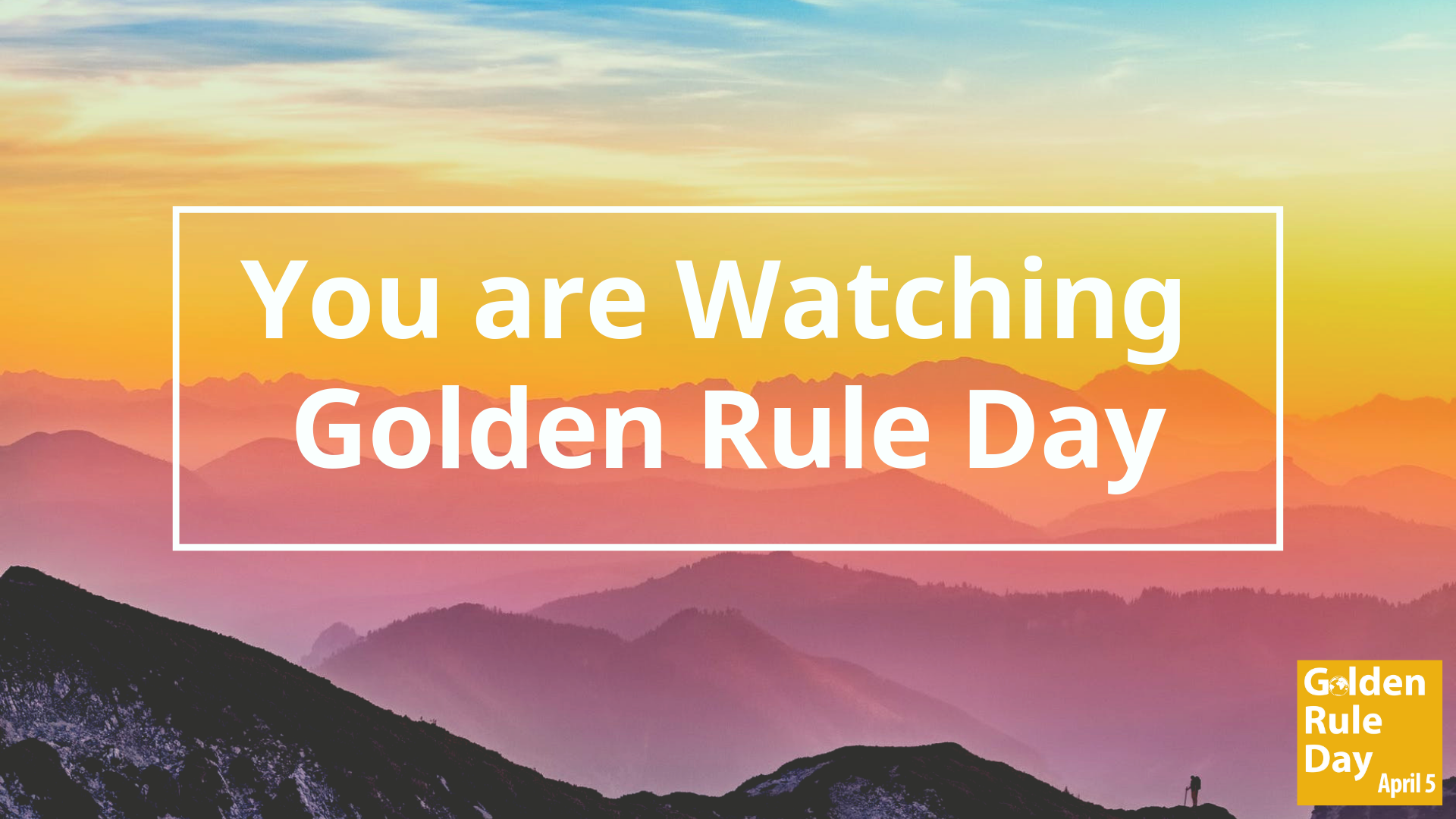 golden rule day 2019 watching