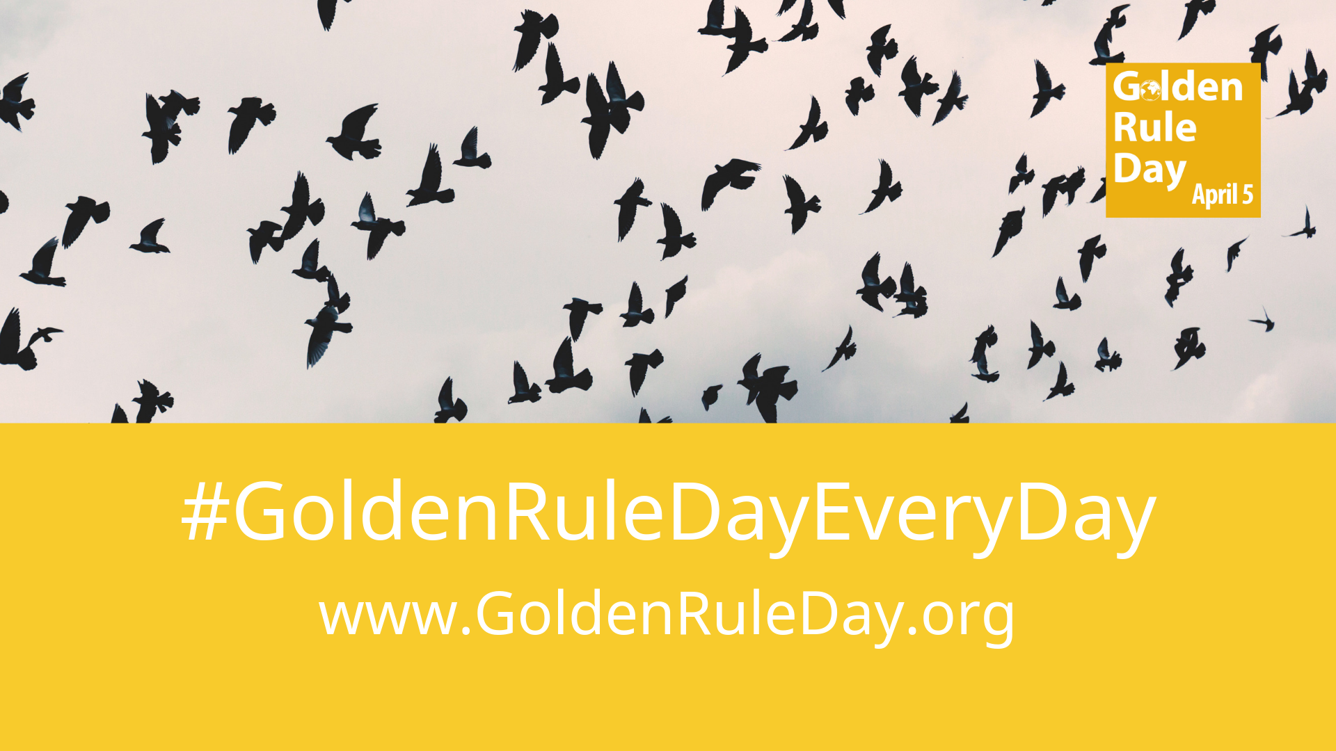 #goldenruledayeveryday