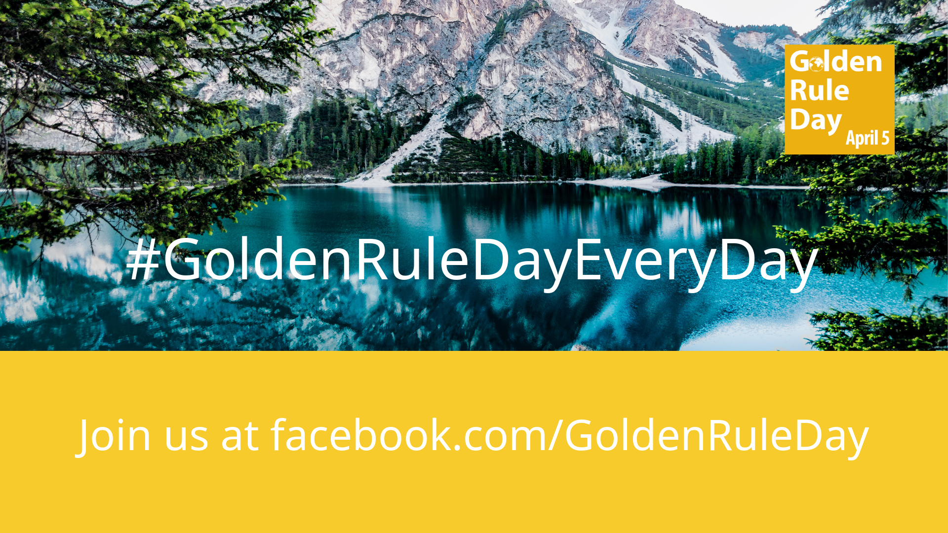#goldenruledayeveryday golden rule day 2019
