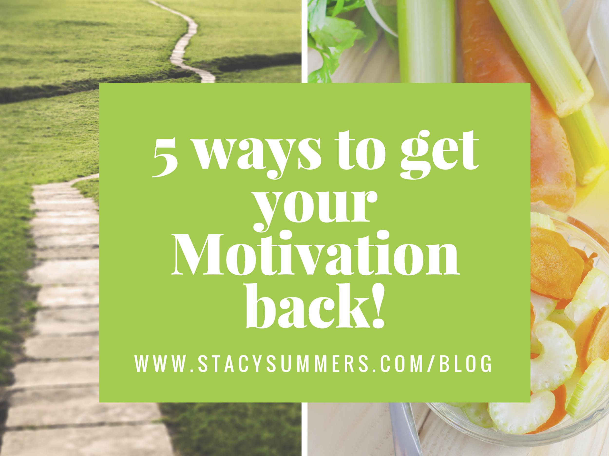 BT BLOG 5 ways to get your Motivation back!.png