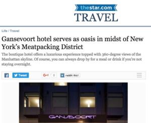 Gansevoort hotel serves as oasis in midst Meatpacking  TORONTO STAR