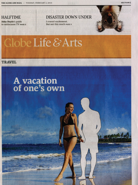 A Vacation of One's Own                                        The Globe and Mail