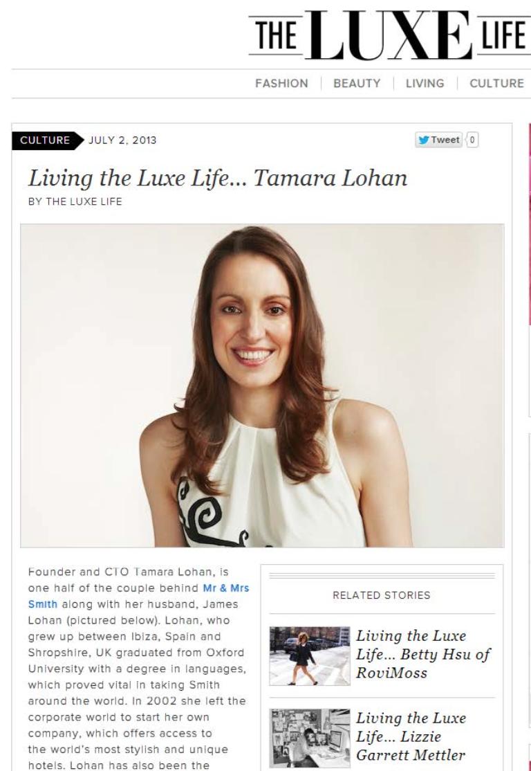Living the Luxe Life...Tamara Lohan THE LUXE LIFE
